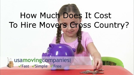 How Much Does It Cost To Hire Movers Cross Country