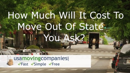 How Much Will It Cost To Move Out Of State
