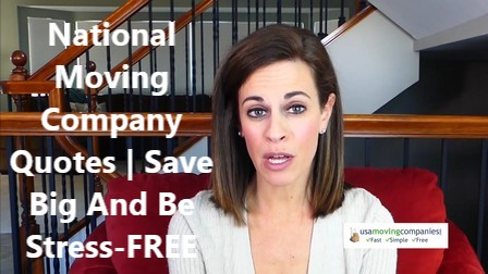 National Moving Company Quotes | Save Big And Be Stress-FREE