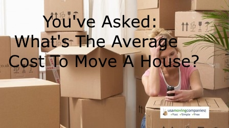 What Is The Average Cost To Move A House